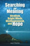 helpful resources for the gifted - searching for meaning: idealism, bright minds, disillusionment, and hope